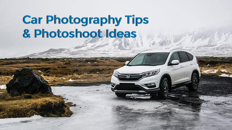 10 Professionals Car Photography Tips & Photoshoot Ideas