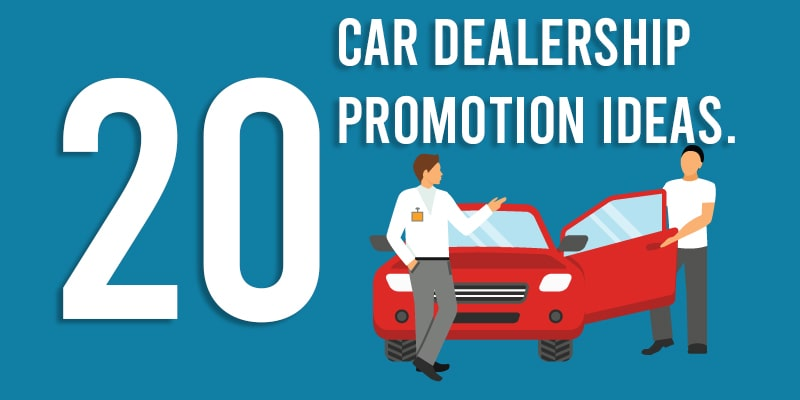 20 Car Dealership Promotion Ideas