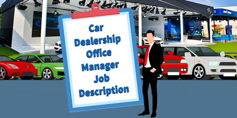 Car Dealership Office Manager Job Description
