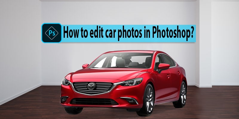 Edit Car Photos in Photoshop