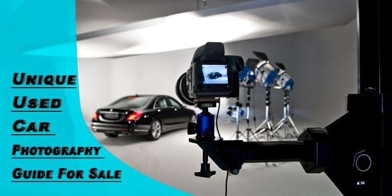 Unique Used Car Photography Guide For Sale