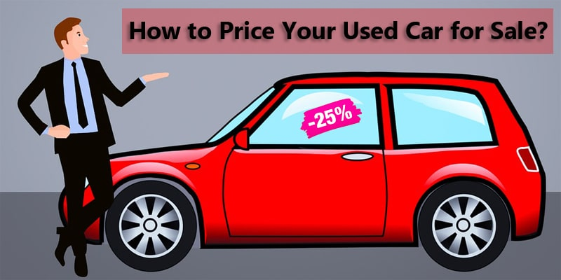 How to Price Used Car for Sale?