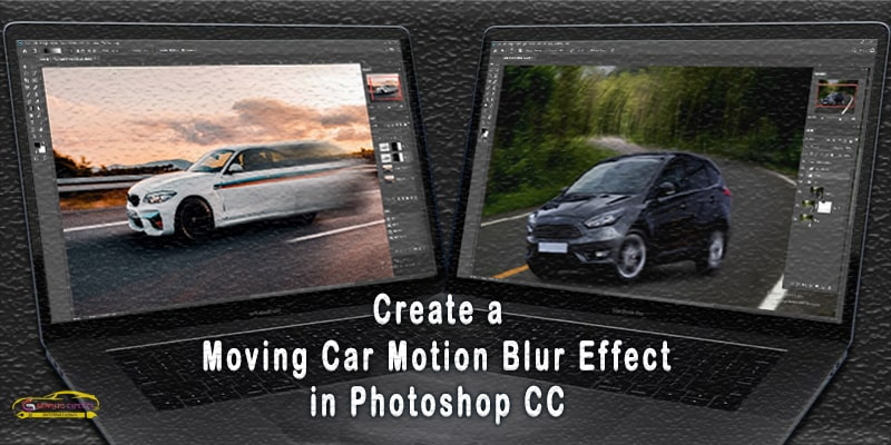 Car motion blur Photoshop